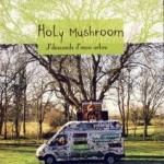 Holy Mushroom - J'descends de mon Arbre